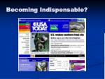becoming indispensable3