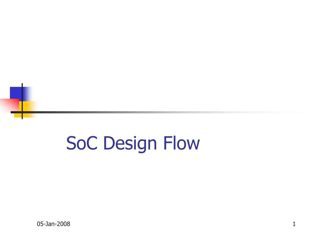 soc design flow l.