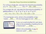 calculate these theoretical probabilities