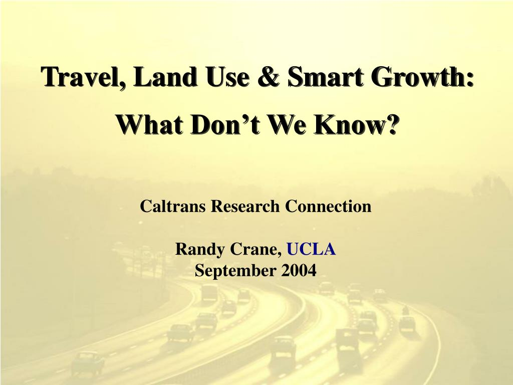 travel land use smart growth what don t we know l.