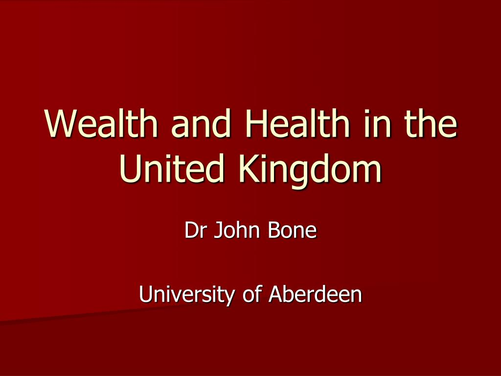wealth and health in the united kingdom l.
