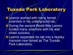 tuxedo park laboratory