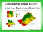 characterizing terrain feature47
