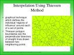 interpolation using thiessen method