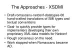 the approaches xsdmi