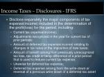 income taxes disclosures ifrs