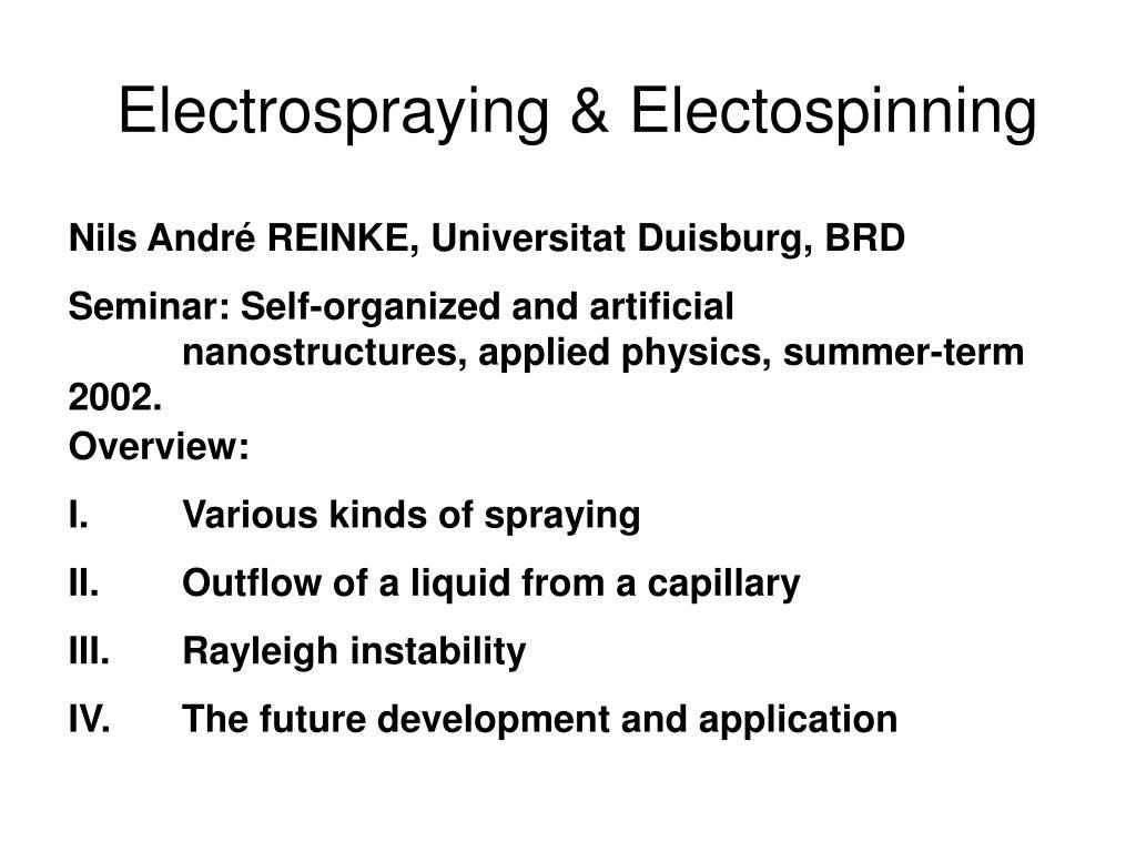 electrospray ing electospinning l.