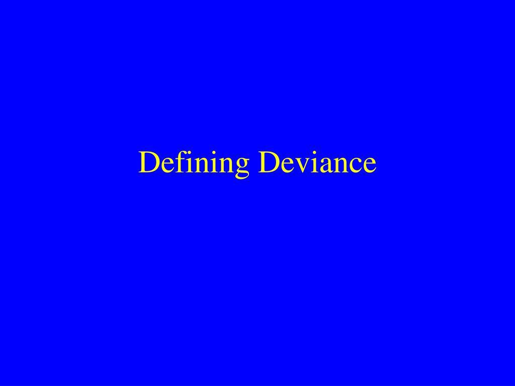 defining deviance l.
