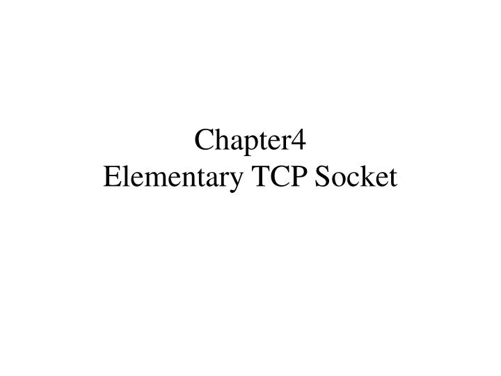 chapter4 elementary tcp socket n.