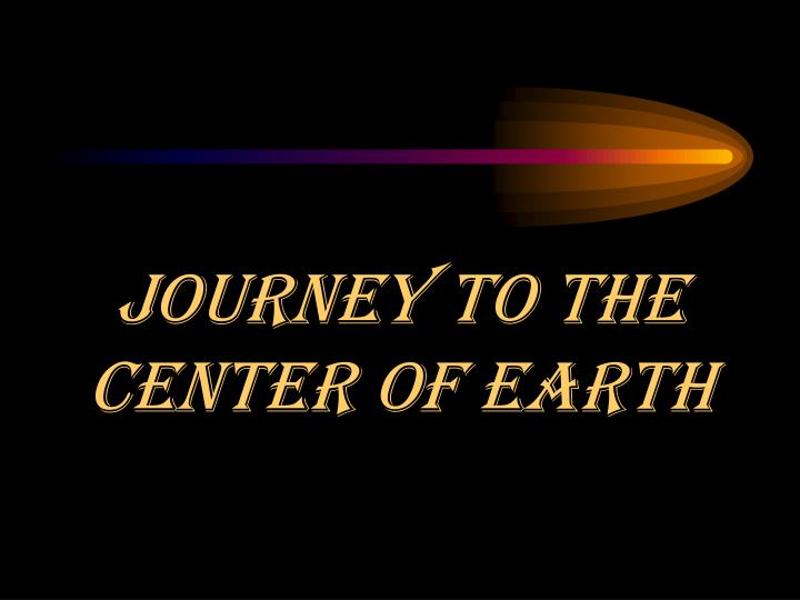 journey to the center of earth n.