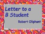 letter to a b student robert oliphant
