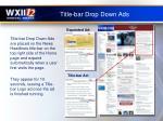 title bar drop down ads