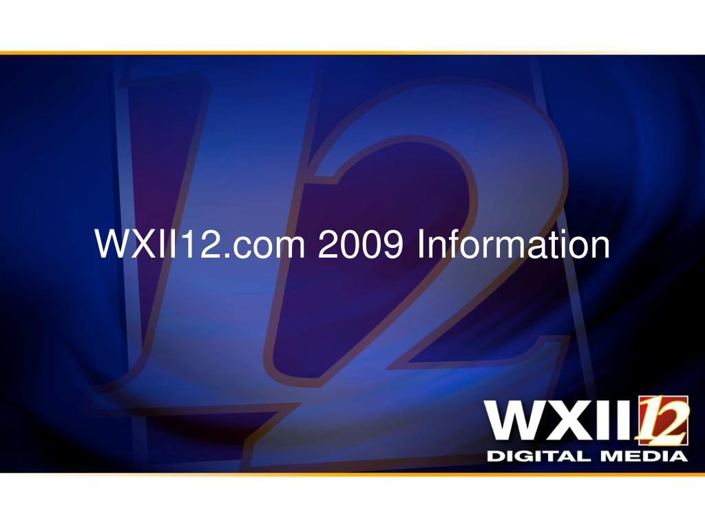 wxii12 com 2009 information l.
