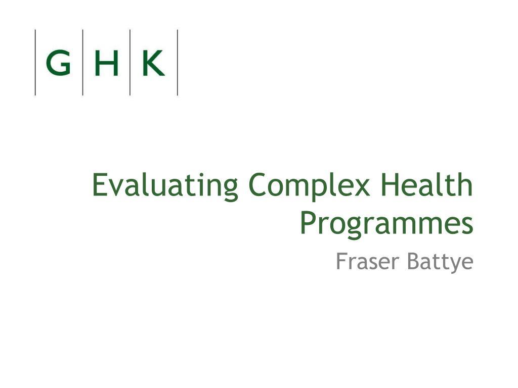 evaluating complex health programmes l.