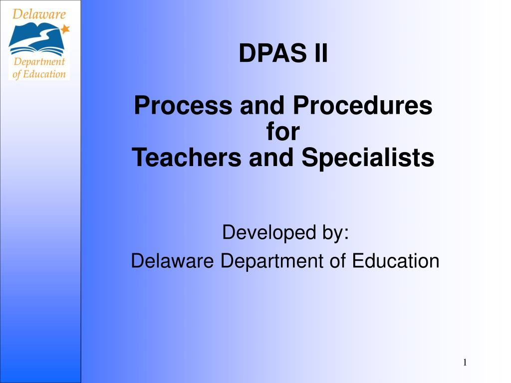 dpas ii process and procedures for teachers and specialists l.