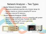 network analyzer two types