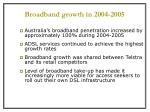 broadband growth in 2004 2005