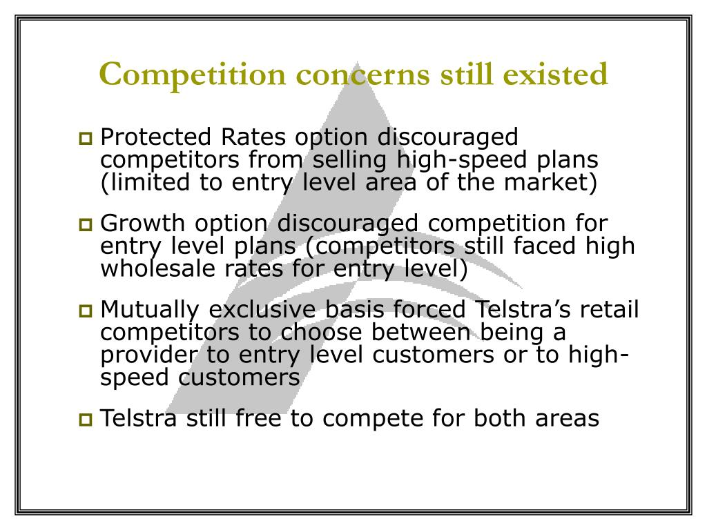 Competition concerns still existed