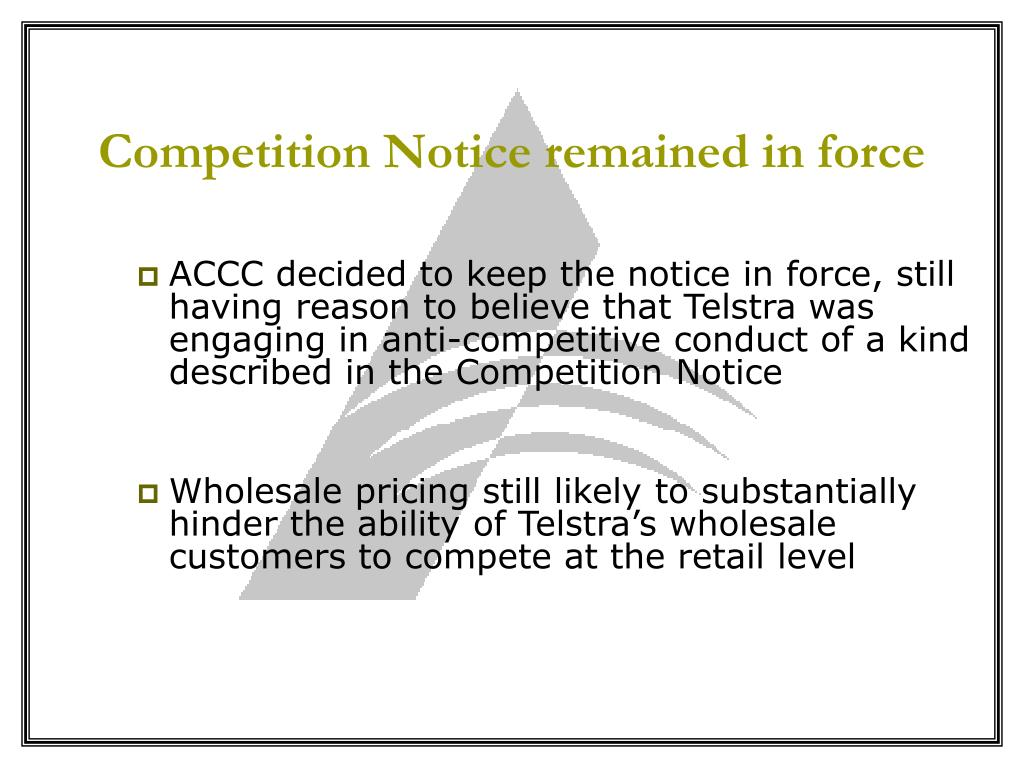 Competition Notice remained in force