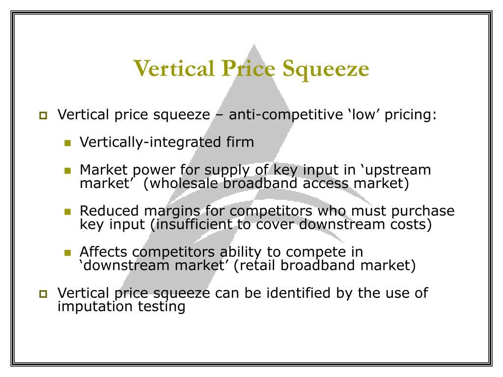 Vertical Price Squeeze