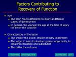 factors contributing to recovery of function18