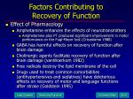 factors contributing to recovery of function20