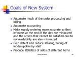 goals of new system