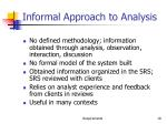 informal approach to analysis