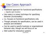 use cases approach
