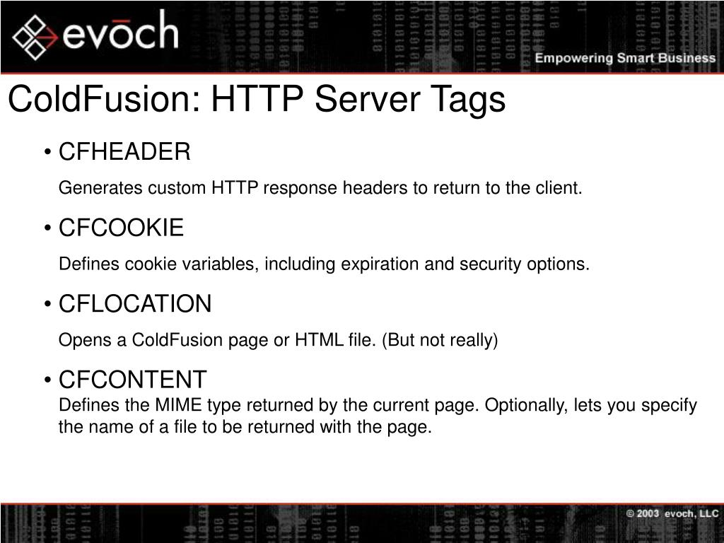 ColdFusion: HTTP Server Tags