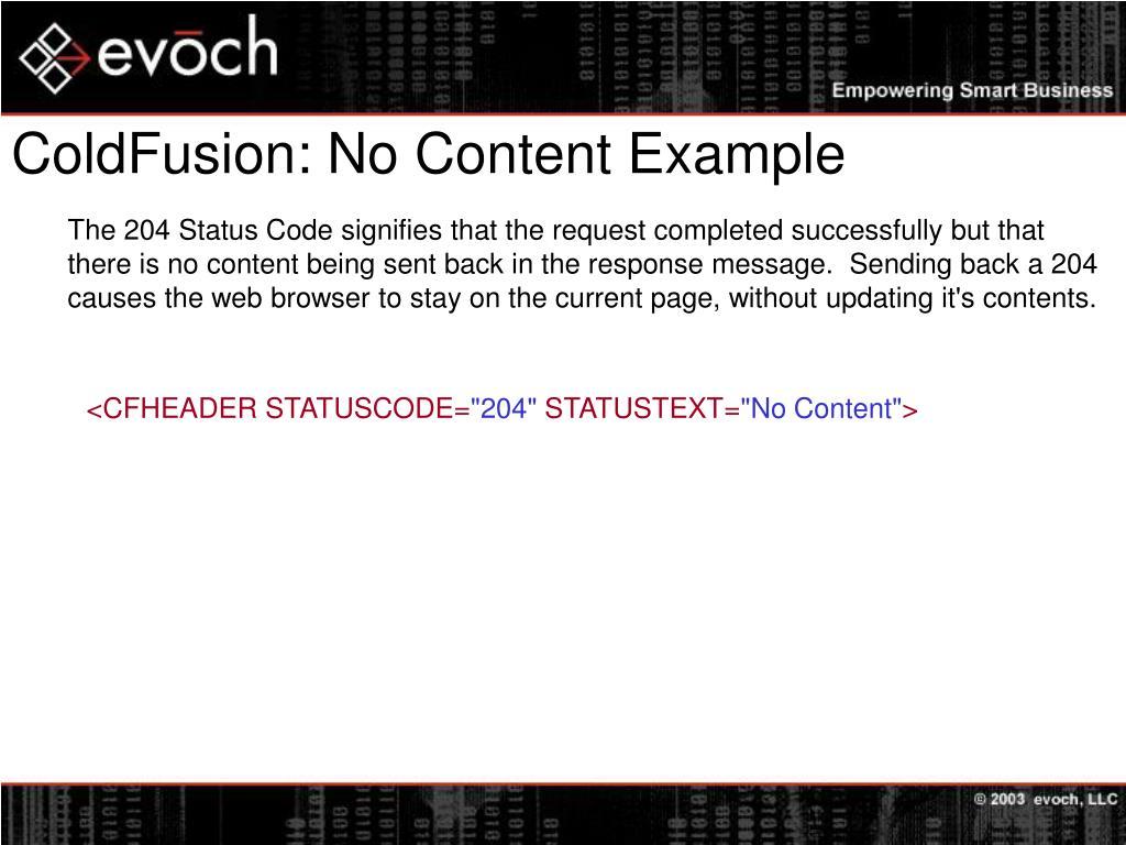 ColdFusion: No Content Example
