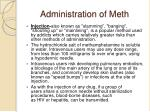 administration of meth11