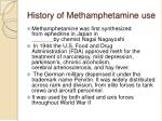 history of methamphetamine use