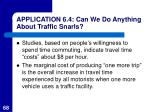 application 6 4 can we do anything about traffic snarls68
