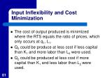 input inflexibility and cost minimization61