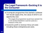 the legal framework socking it to the consumer13