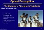 optical propagation the signature of atmospheric turbulence17