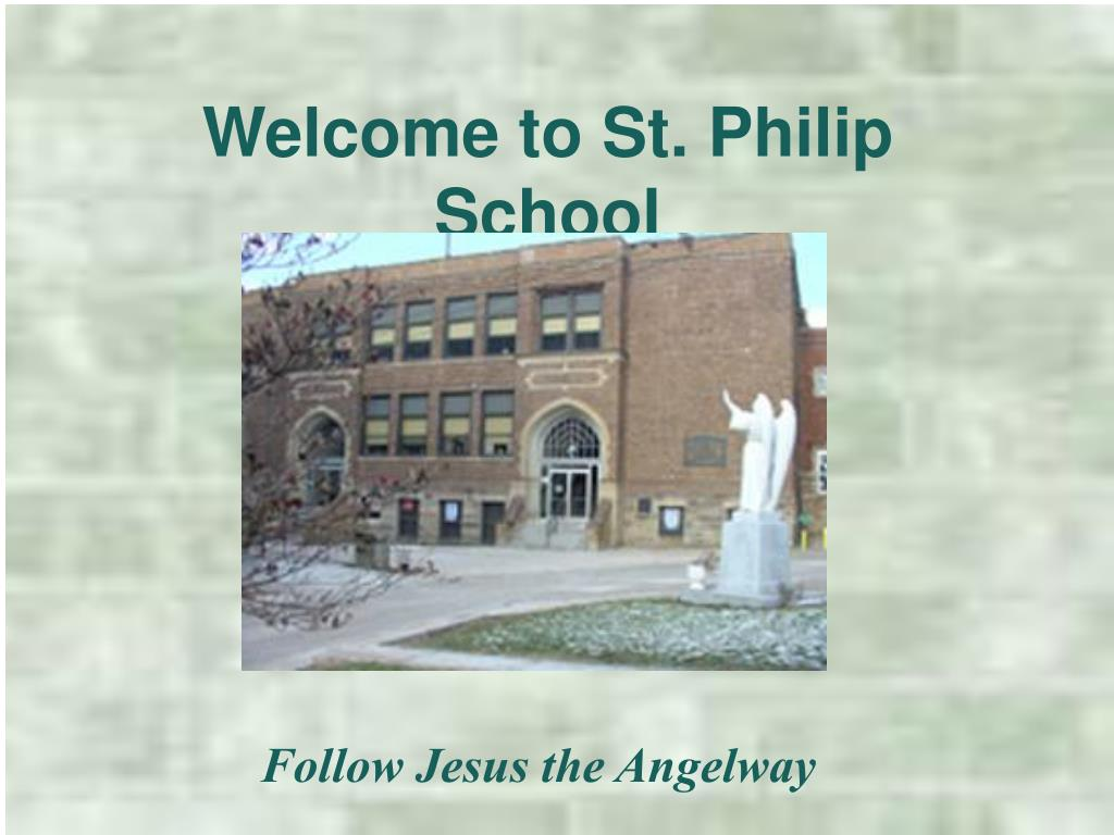 welcome to st philip school l.