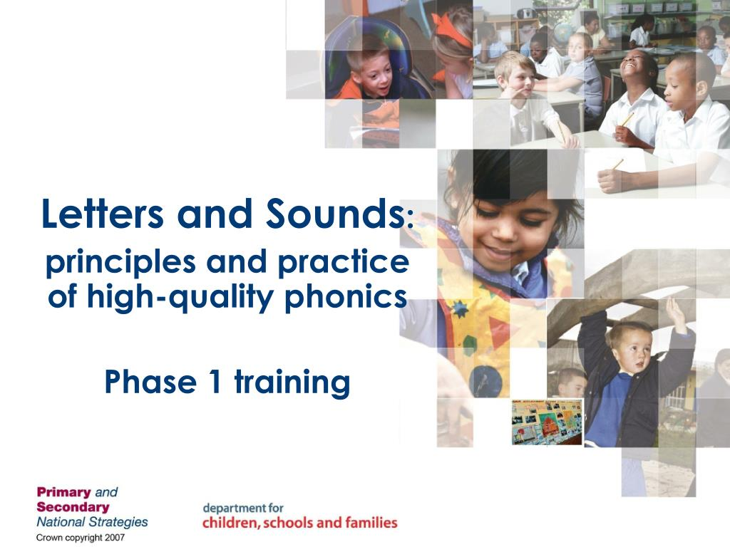 letters and sounds principles and practice of high quality phonics phase 1 training l.