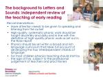 the background to letters and sounds independent review of the teaching of early reading