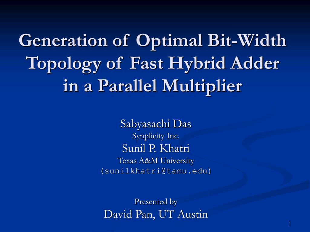 generation of optimal bit width topology of fast hybrid adder in a parallel multiplier l.