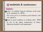 maintain maintenance