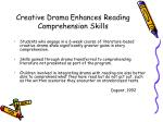 creative drama enhances reading comprehension skills