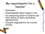 my requirements for a teacher