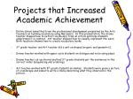 projects that increased academic achievement