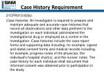 case history requirement