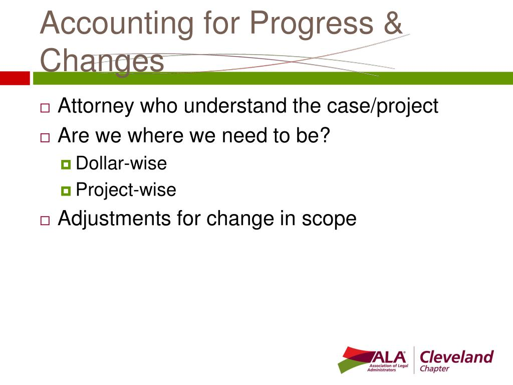 Accounting for Progress & Changes