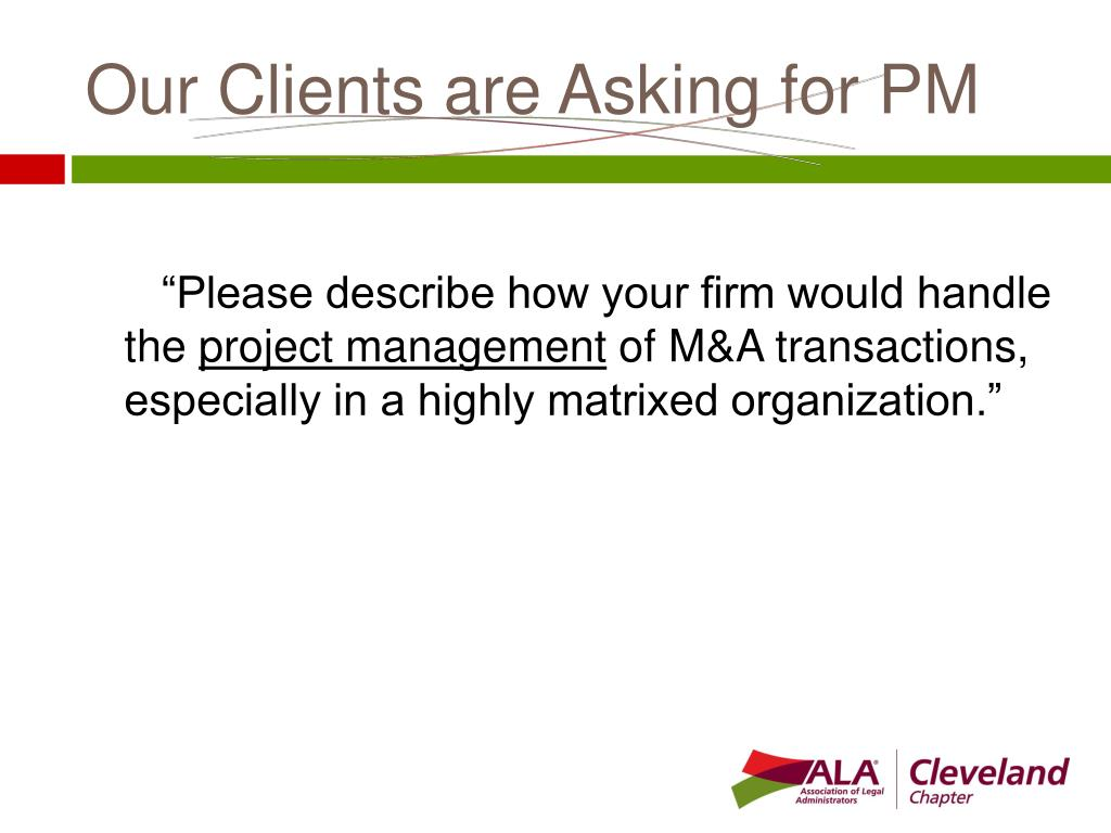 Our Clients are Asking for PM