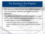 tax incentives for exports slide 2 of 2