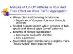 analysis of on off patterns in voip and their effect on voice traffic aggregation